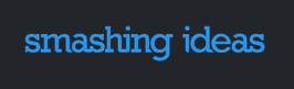 Smashing Ideas